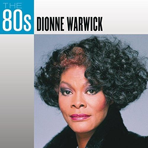 80s: Dionne Warwick