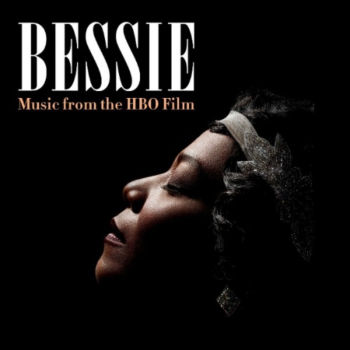 Bessie: Music from the HBO Film