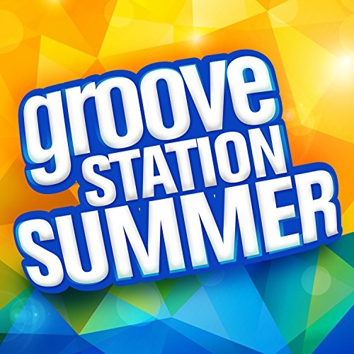 Groove Station Summer