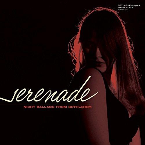 Serenade: Night Ballads From Bethlehem