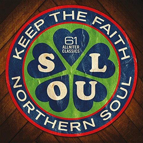 Northern Soul: Keep The Faith! - Various Artists | Songs