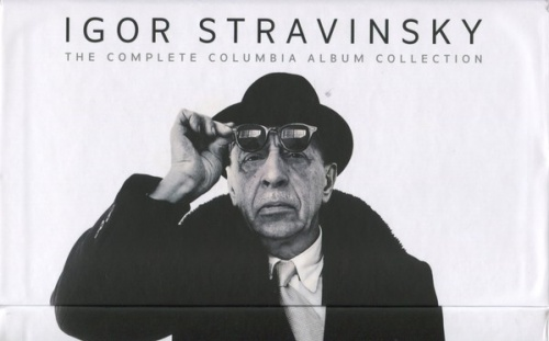 Igor Stravinsky: The Complete Columbia Album Collection