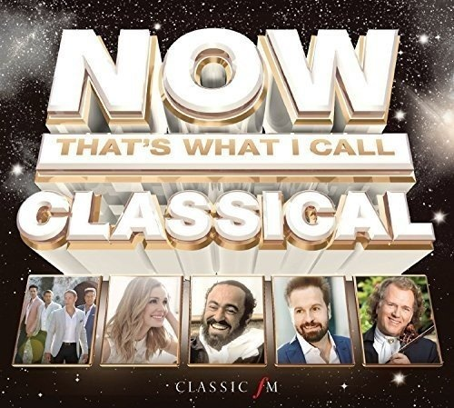 Now That's What I Call Classical [Sony]