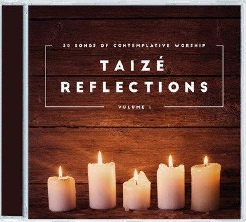 Taize Reflections, Vol. 1