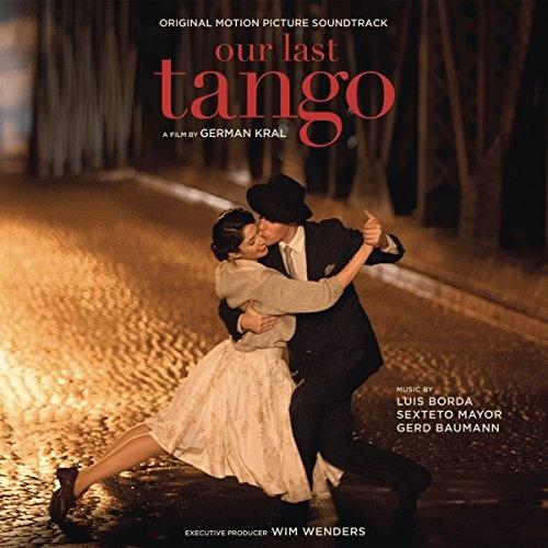Our Last Tango [Original Motion Picture Soundtrack]
