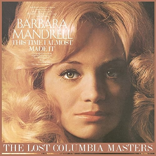 This Time I Almost Made It: The Lost Columbia Masters