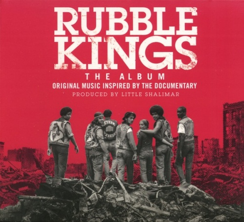 Rubble Kings: The Album [Original Motion Picture Soundtrack]