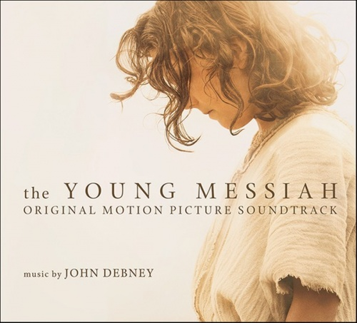 The Young Messiah [Original Motion Picture Soundtrack]