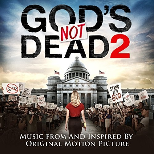 God's Not Dead 2 [Original Soundtrack]