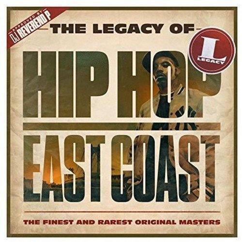 The Legacy of Hip-Hop East Coast [Sony Music] - Various