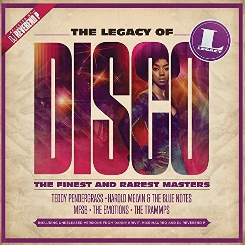 The Legacy of Disco [Sony Music] - Various Artists   Songs, Reviews