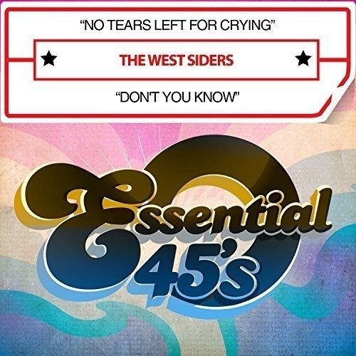 No Tears Left for Crying/Don't You Know