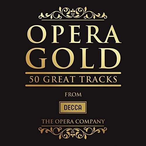 Opera Gold: 50 Great Tracks from Decca