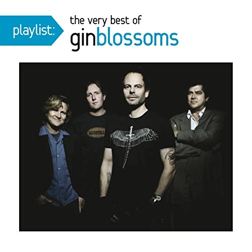 Playlist: Very Best of Gin Blossoms