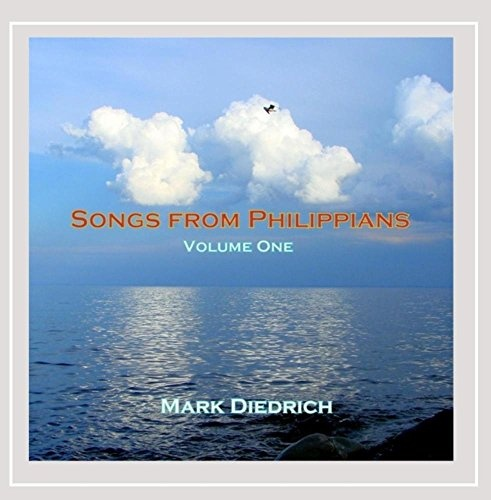 Songs From Philippians One