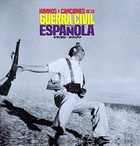 Himnos y Canciones de la Guerra Civil Espanola