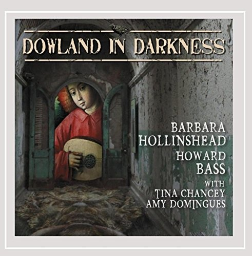 Dowland in Darkness