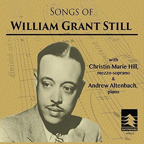 Songs of William Grant Still