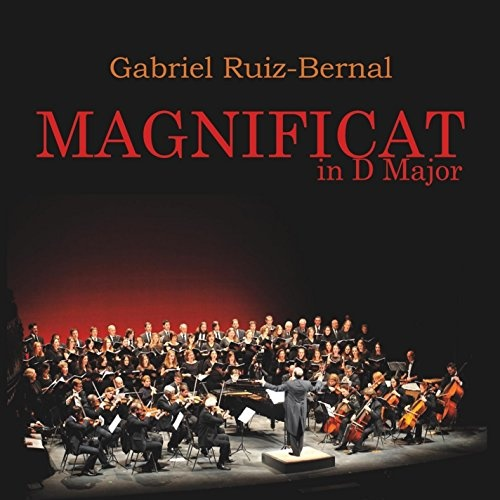Gabriel Ruiz-Bernal: Magnificat in D major