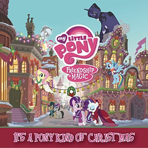 It's a Pony Kind of Christmas