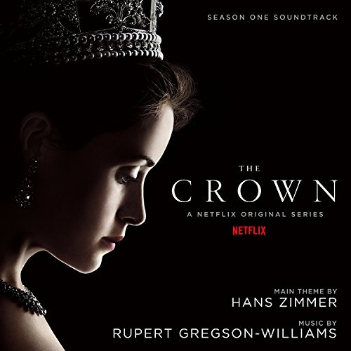 The Crown [Original Television Soundtrack]
