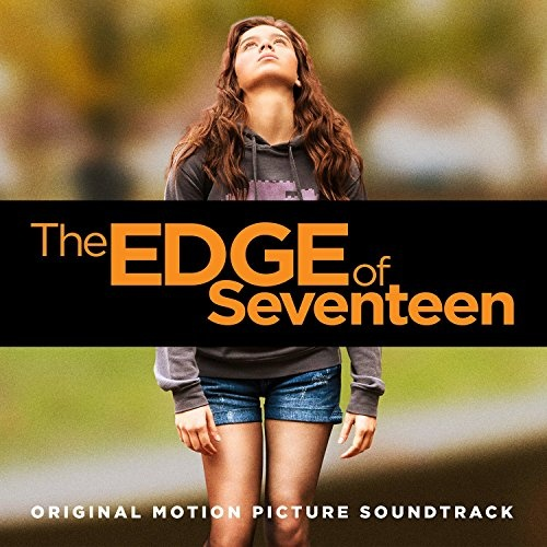The Edge of Seventeen [Original Motion Picture Soundtrack]