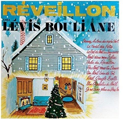 Reveillon Chez Levis Bouliane