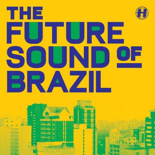 Future Sound of Brazil