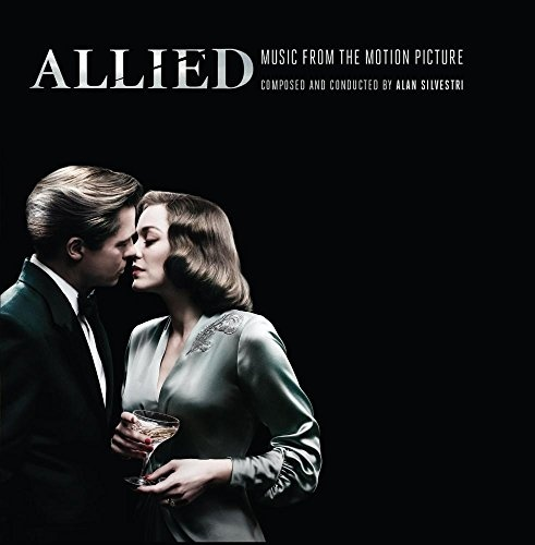 Allied [Original Motion Picture Soundtrack]