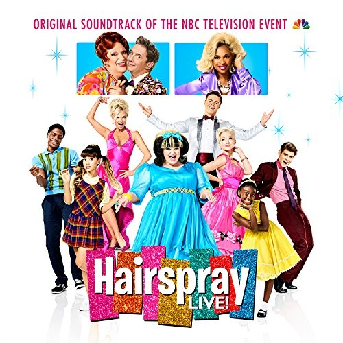 Hairspray Live! [Original NBC Television Soundtrack]