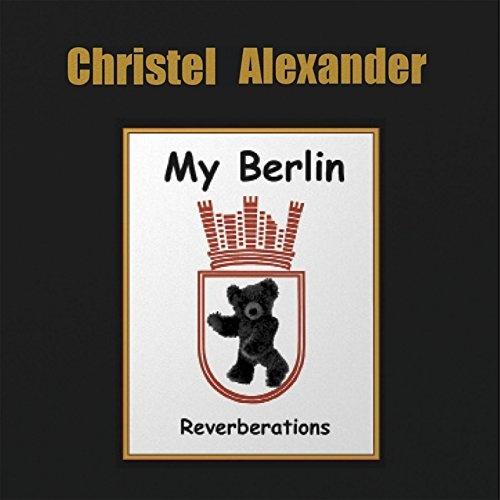 My Berlin: Reverberations