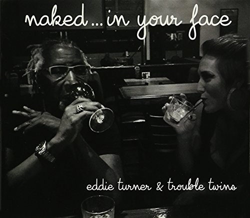 Naked in Your Face