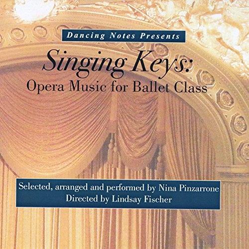 Singing Keys: Opera Music for Ballet Class