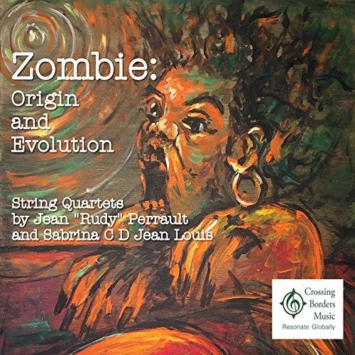 Zombie: Origin and Evolution - String Quartets by Jean