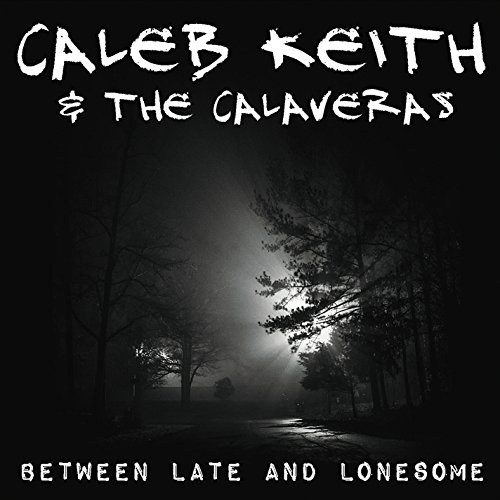 Between Late and Lonesome