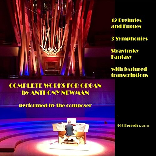Complete Works for Organ by Anthony Newman