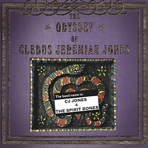 The Odyssey of Cledus Jeremiah Jones
