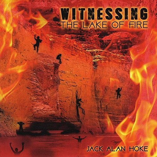 Witnessing the Lake of Fire