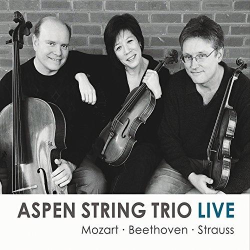 Aspen String Trio Live: Mozart, Beethoveen, Strauss