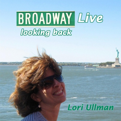 Broadway Live: Looking Back