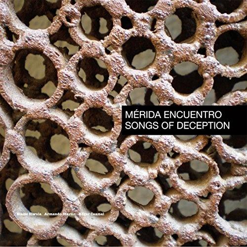 Merida Encuentro Songs of Deception