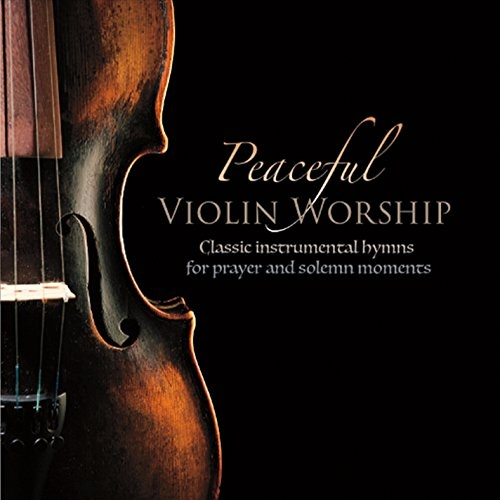 Peaceful Violin Worship