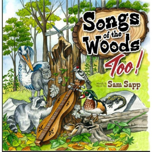 Songs of the Woods Too!