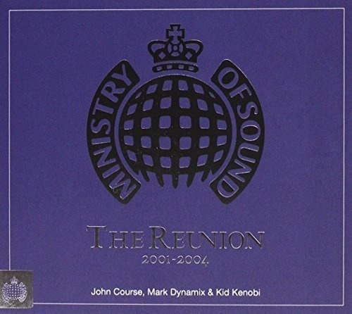 Ministry of Sound: Reunion 2001-2004