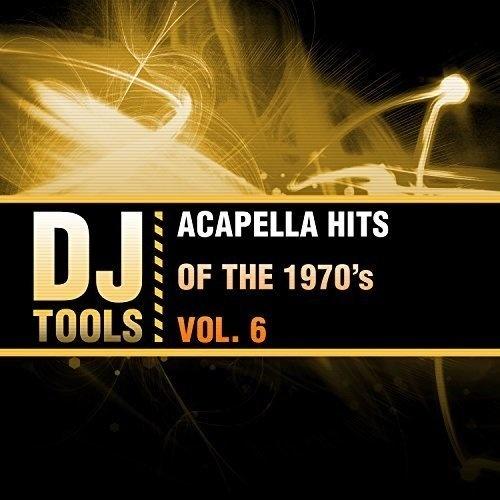 Acapella Hits of the 1970's, Vol. 6