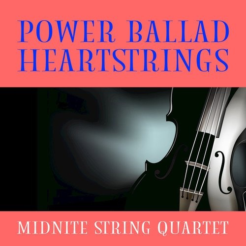 Power Ballad Heartstrings