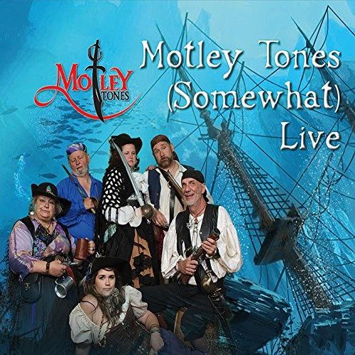 Motley Tones (Somewhat) [Live]