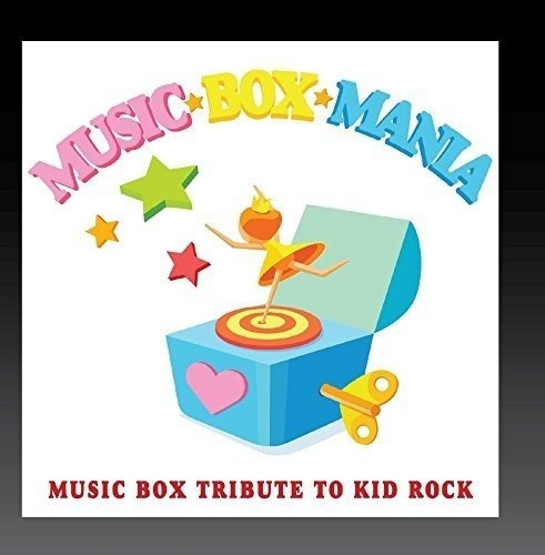 Music Box Tribute to Kid Rock