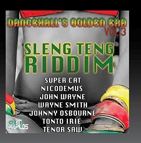 Dancehall's Golden Era, Vol. 3-Sleng Teng Riddim