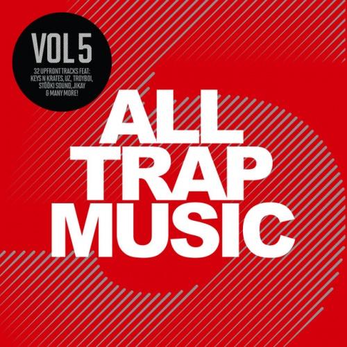 All Trap Music, Vol. 5